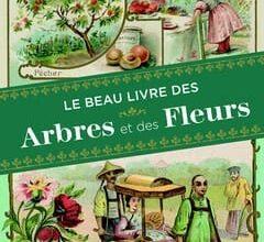 Photo of Le beau livre des arbres et des fleurs