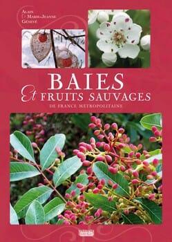 baies et fruits sauvages Alain-Génevé