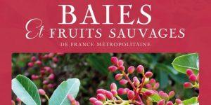 baies et fruits sauvages des éditions rouergue