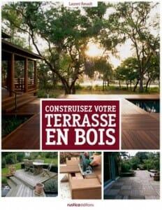 construisez terrasse en bois laurent renault