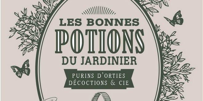 Les bonnes potions du jardinier Jean Paul collaert