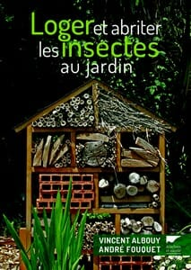 avis Loger et abriter les insectes au jardin