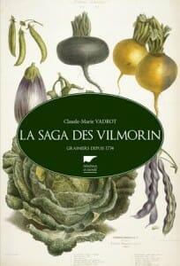 La saga des Vilmorin Claude-Marie Vadrot