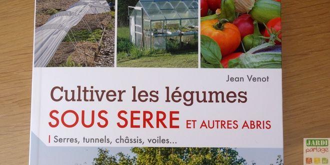 cultiver legumes sous serre